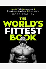 The World's Fittest Book: The Sunday Times Bestseller from the Strongman Swimmer Paperback