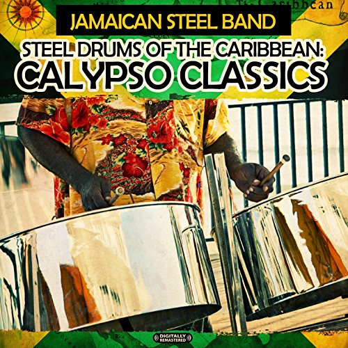 Steel Drums of the Caribbean: ...