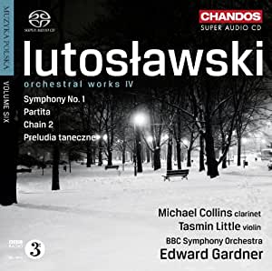 Lutoslawski: Orchestral Works Vol. 4 (Dance Preludes/ Symphony No. 1)