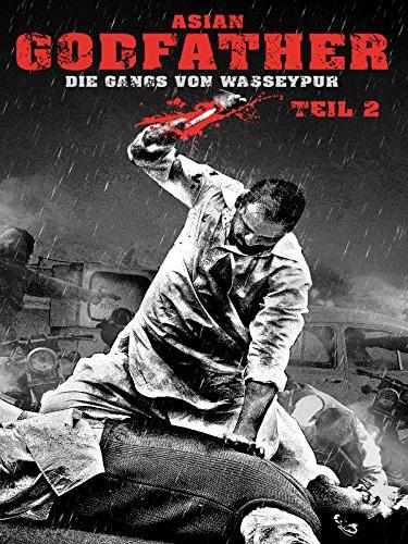 Asian Godfather - Die Gangs von Wasseypur - Teil 2