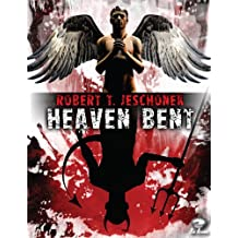 Heaven Bent, A Novel (English Edition)