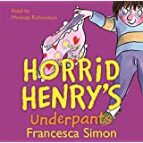 Horrid Henry's Underpants: Book 11
