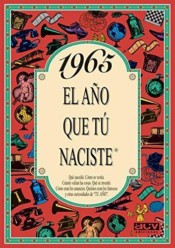 1965 EL AÑO QUE TU NACISTE (El año que tú naciste) por Rosa Collado