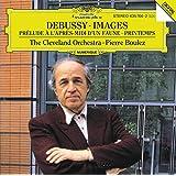 Debussy:Prélude à l'après-midi d'un faune, Images Pour Orchestre; Printemps (Suite Symphonique)