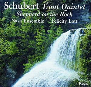 Schubert Trout Quintet: Shepherd on the Rock