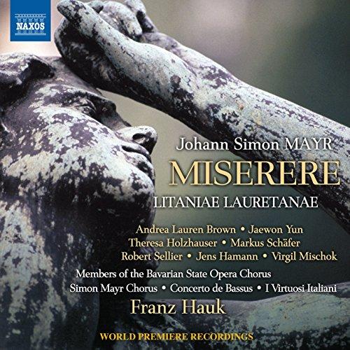 Simon Mayr: Miserere in g-Moll / Litaniae Lauretanae