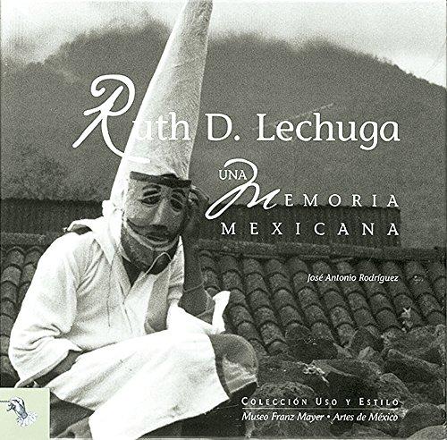 Una memoria Mexicana/ A Mexican Memoir: 9 (Uso y Estilo / Usage and Style)