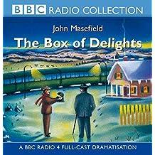 The Box Of Delights: BBC Radio 4 Full-cast Dramatisation (BBC Radio Collection)