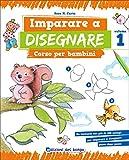 eBook Gratis da Scaricare Imparare a disegnare Corso per bambini 1 (PDF,EPUB,MOBI) Online Italiano
