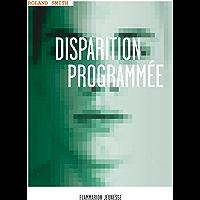 Disparition programmée