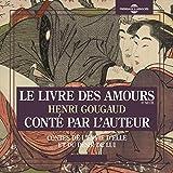 Le livre des amours - Contes de l'envie d'elle et du désir de lui (Conté par l'auteur)...