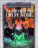 La Trilogie de l'Elfe Noir, terre natale - terre d'exil - terre promise
