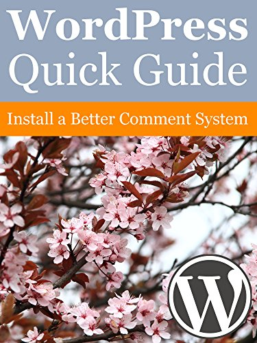WordPress Quick Guide: Install a Better Comment System (English Edition)