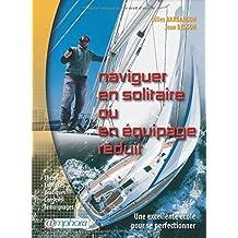 Naviguer en solitaire ou en équipage réduit