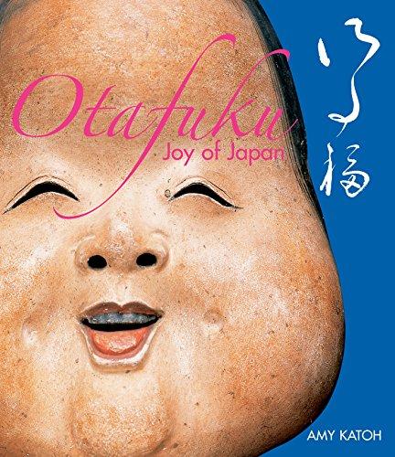 Otafuku: Joy of Japan por Amy Katoh
