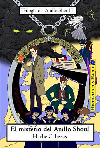 El misterio del Anillo Shoul (Trilogía del Anillo Shoul nº 1)