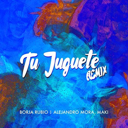 Tu Juguete (Remix)