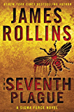 The Seventh Plague: A Sigma Force Novel