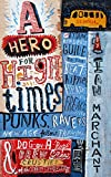 A Hero for High Times: A Younger Reader's Guide to the Beats, Hippies, Freaks, Punk...