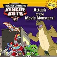 Transformers Rescue Bots: Attack of the Movie Monsters! by Brandon T. Snider (2015-10-06)