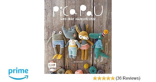 Pica Pau Und Ihre Häkelfreunde Alpaka Panda Otter Und Co Häkeln