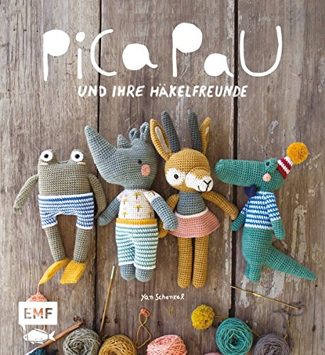 Pica Pau und ihre Häkelfreunde - Band 1: Alpaka, Panda, Otter und Co. häkeln