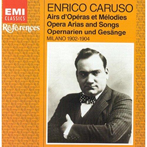 Airs d'opéras et Mélodies ( Milan 1902 - 1904 )