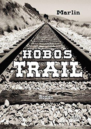 Hobos-Trail (Hobo-taschenbuch)