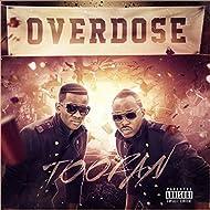 Overdose [Explicit]
