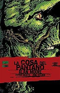 La cosa del pantano (Volumen 1) par Alan Moore