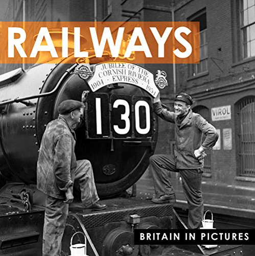 Railways (Britain in Pictures)
