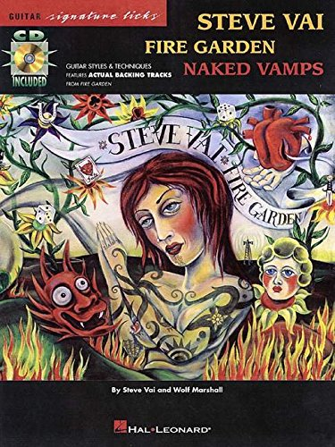 Vai Steve Fire Garden Naked Vamps Guitar Signature Licks + CD par Vai Steve