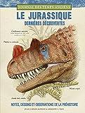 """Afficher """"Le Jurassique, dernières découvertes"""""""