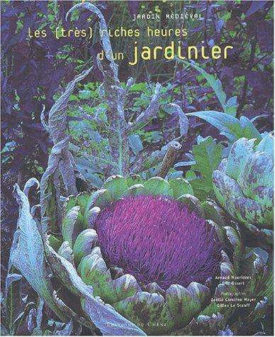 Jardin mediéval: les très riches heures d'un jardinier