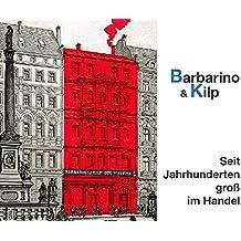 Barbarino & Kilp: Seit Jahrhunderten groß im Handel