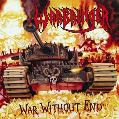 War Without End by Warbringer (2008-02-05)