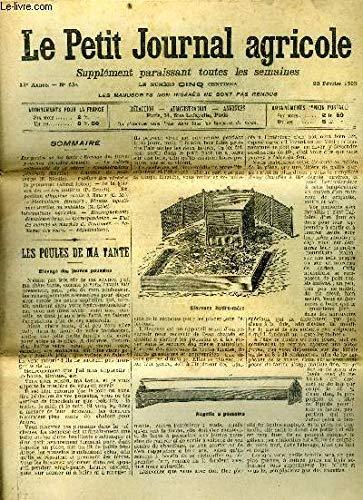 LE PETIT JOURNAL AGRICOLE N° 634 - Les poules de ma tante : Elevage des jeunes poussins (Roullier-Arnoult).