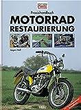 Praxishandbuch Motorradrestaurierung