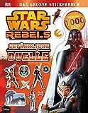 Star Wars RebelsTM Das große Stickerbuch: Gefährliche Duelle