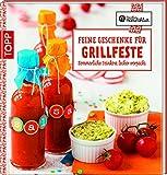 Feine Geschenke für Grillfeste: Sommerliche Feinkost lecker verpackt (Kreative Manufaktur)