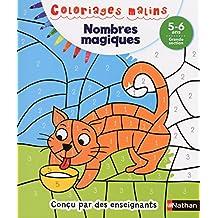 Coloriages Malins - Nombres Magiques Grande Section 5/6 ans
