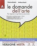 Le domande dell'arte. Vol. A-B. Per la Scuola media. Con e-book. Con espansione online