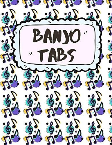 Banjo Tabs: Banjo Tabs für Anfänger | Leere Notenblatt mit Banjo Tabulatur für Banjo Lieder und -akkorde | Schreibe deine eigene Banjo Musik auf! (Banjo Notizbuch)