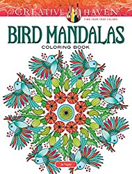 Creative Haven Bird Mandalas Coloring Book (Adult Coloring)