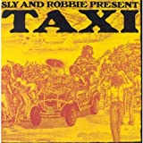 Sly & Robbie Present Taxi