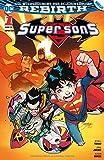 Super Sons: Bd. 1: Familienzoff