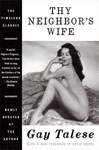 Thy Neighbor's Wife por Gay Talese