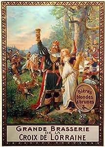 """Millésime. Bières, Vins et Spiritueux """" GRANDE BRASSERIE DE LA CROIX DE LORRAINE """" Sur Format A3 Papiers Brillants de 250g. Affiches de Reproduction"""