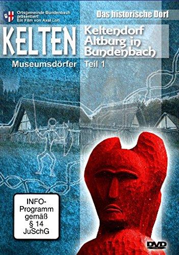 Keltendorf Altburg Bundenbach - Das historische Dorf Teil 1 -