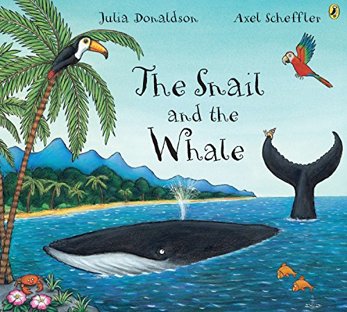 The Snail and the Whale por Julia Donaldson